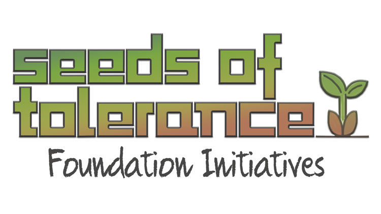 Seeds of Tolerance Foundation Initiatives